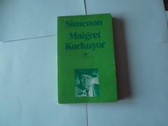 Simenon      Maigret A Peur     Korkuyor    En Turc   1953 - Novels