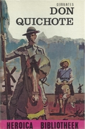 CERVANTES - DON QUICHOTE - HEROÏCA - BIBLIOTHEEK N° 25 - Livres, BD, Revues