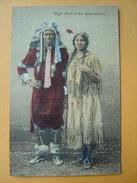 Cpa USA -- High Bull Et Kwa Wen Nen Ta -- Chef Indien Et Sa Squaw - Personaggi
