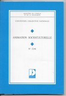 Animation Socioculturelle, Convention Collective Nationale - Droit