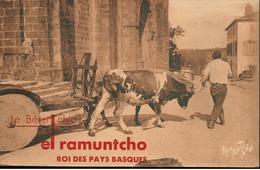 """Le Béret Chic """"El Ramuntcho"""" Roi Des Pays Basques (CPA Publicitaire) - Unclassified"""
