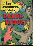 Les Aventures De La Bande Niquet Par Lemainque - Other Authors