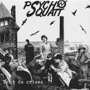 PSYCHO SQUATT - Tant De Crises - LP + CD - ANARCHO PUNK - Punk