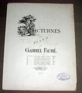 Nocturnes Pour Piano Par Gabriel Fauré Partition Ancienne Grand Format 27X35cm - Partitions Musicales Anciennes
