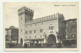 FERRARA PALAZZO DEL PODESTA'  NV FP - Ferrara