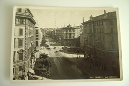 TRIESTE   VIA  CARDUCCI   FRIULI VENEZIA GIULIA    VIAGGIATA   COME DA FOTO - Trieste