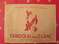 Les Huns à Oradour-sur-Glane. 1946. FFI. Mouvement De La Libération Nationale. Nombreuses Photos. - War 1939-45