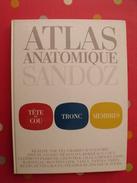 Atlas Anatomique Sandoz. Tête,cou,tronc,membres. 1971. Superbes Photos De Coupes Anatomiques - Gezondheid