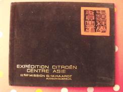 Expédition Citroën Centre Asie. IIIème Mission Haardt Audouin-Dubreuil. 1932. Rare Document - Sciences