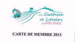 Mont-Saint-Guibert - Culture Et Loisirs - Carte De Membre 2013 - Autres Collections