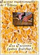 Recette De L'Ubaye - Les Crousets (pâtes Fraîches) - 66 - Edité Par Sabença De La Valeia - TBE - Recipes (cooking)