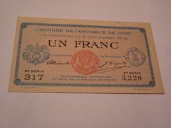 BILLET CHAMBRE DE COMMERCE DE LYON - 9 Sept 1915 - 1 FRANC - 2ème Série - Chambre De Commerce