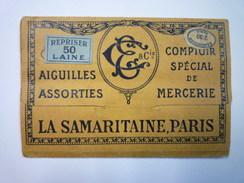 Joli étui à Aiguilles  LA SAMARITAINE , PARIS  (sans Les Aiguilles)   - Non Classificati