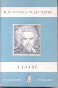 TABARE LIBRO AUTOR JUAN ZORRILLA DE SAN MARTIN COLECCION ESTRADA CON PROLOGO DE ALBERTO ZUM FELDE AÑO 1960 259 PAGINAS - Poetry
