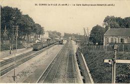 COMBS-LA-VILLE (S.-et-M.) -- LA  GARE  QUINCY-SOUS-SENART (S.-et-O.)     Pli état - Combs La Ville