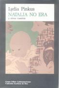 NATALIA NO ERA Y OTROS CUENTOS LIBRO AUTORA LYDIA PINKUS GRUPO EDITOR LATINOAMERICANO PRIMERA EDICION AÑO 1991 - Fantasy