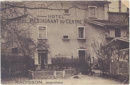 Cpa 69 – Neuville Sur Saône – Radisson, Propriétaire ( Hôtel Restaurant Du Centre ) - Lyon