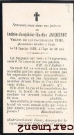 FAIRE-PART DE DECES ANDREE-JOSEPHINE-MARTHE JACQUINOT VEUVE LOUIS CHARLES THIL DECEDEE A PARIS L. LESORT - Décès