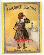 Chicorée Leroux (collection 1892) Carte Calendrier 1982 Chicorée Extra) Fillette - Reclame