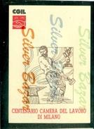 SINDACATI-CGIL -MILANO CENTRO -  CAMERA DEL LAVORO- -ANNULLO SPECIALE- MARCOFILIA - Sindacati