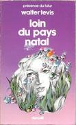 PDF 347 - TEVIS, Walter - Loin Du Pays Natal (1982, BE+) - Présence Du Futur