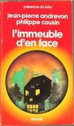 PDF 344 - ANDREVON Et COUSIN- L'Immeuble D'en Face (1982, BE+) - Présence Du Futur