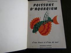 Poissons D`Aquarium D´Eau Douce Et D´Eau De Mer Indigènes Et Exotiques - Gérald Boucher - Libri, Riviste, Fumetti