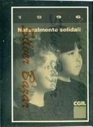 SINDACATI-CAMERA DEL LAVORO-CGIL - LODI--ANNULLO SPECIALE- MARCOFILIA- TESSERA CGIL 1996-NATURALMENTE SOLIDALI - Sindacati