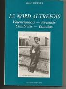 VALENCIENNOIS AVESNOIS CAMBRESIS DOUAISIS VOIR SCANS TABLE MATIERES LE NORD AUTREFOIS LIVRE VALENCIENNES HERGNIES ST AMA - Isbergues