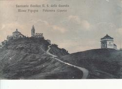 POLCEVERA_SANTUARIO BASILICA N.S. DELLA GUARDIA MONTE FIGOGNA-VG 8/3/1916-ORIGINALE D'EPOCA 100% - Genova