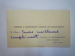 CARTE De VISITE  :  COMTE Et COMTESSE  André De BEAUMONT  Château De Peyrelongue   XXX - Cartes De Visite