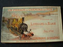 La France En Chemin De Fer : Itinéraire De LIMOGES à AGEN En 1903 - Compagnie D'Orléans No 13 De La Collection - Europe