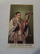 D986 - Santino Holy Card EB Venerabile Don Placido Baccher Rettore Del Gesù Vecchio In Napoli - Santini