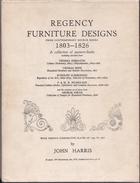 Regency Furniture Designs 1803-1826 By John Harris / London 1961 FREE SHIPPING - Boeken, Tijdschriften, Stripverhalen
