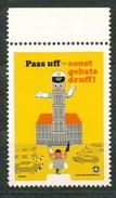 Vignette- Pass Uff-sonst Gehste Druff       Mit Falz - Vignetten (Erinnophilie)