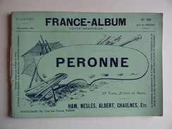 FRANCE-ALBUM Arrondissement De PERONNE N°56 Déc 1899 Publication Mensuelle Paniconographie HAM ETERPIGNY NESLE CHAULNES - Bücher, Zeitschriften, Comics