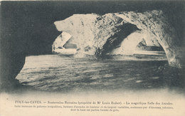 ORP JAUCHE / FOLX LES CAVES / SOUTERRAINS ROMAINS  / LA SALLE DES ARCADES - Orp-Jauche