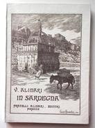 1915 SARDEGNA VIAGGI ALINARI ALINARI VITTORIO IN SARDEGNA - NOTE DI VIAGGIO Firenze, F.lli Alinari Editori, 1915 Pag. 15 - Libri, Riviste, Fumetti
