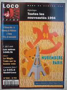 MODELISME FERROVIAIRE : LOCO REVUE : N° 568 . MARS 1994 . Voir Description  .. - Trains