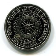 1997 Rotary Community Days Sault Ste. Marie Ontario Canada Two Dollar Token - Monetary /of Necessity