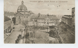 POLOGNE - POLAND - GUERRE 1914-18 - WARSZAWA - Nowe Miasto Kosciot Pp. Sakramentek - Poland