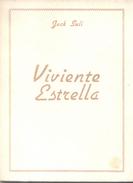 VIVIENTE ESTRELLA LIBRO DEDICADO A LA MEMORIA DE SU PADRE AUTOR JACK SULI DEDICADO Y AUTOGRAFIADO POR EL MISMO - Poesía