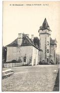 SAINT CHAMANT - Château De SOULAGE - La Tour - France
