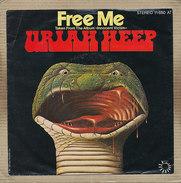 "7"" Single, Uriah Heep, Free Me - Rock"