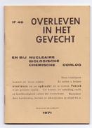 Belgische Krijgsmacht 1971 - Boekje Overleven In Een Gevecht En Bij Nucleaire Biologische Chemische Oorlog 38 Pag. - Libri, Riviste & Cataloghi
