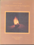 OTRA VERSION DE LA TRAGEDIA LIBRO POESIA POETRY POEMAS AUTORA SILVIA PUENTE DEDICADO Y AUTOGRAFIADO POR LA AUTORA - Poetry