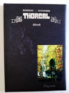 THORGAL - Tirage De Luxe - Alinoë - Erstausgaben