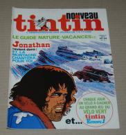Tintin Nouveau FR 44 13/07/1976 Couv Jonathan De Cosey + Guide Nature Tintin Vacances Voir Annonce - Tintin