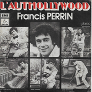 Francis Perrin 45t. SP *l'authollywood* - Humour, Cabaret