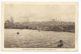Constantinople - Stamboul Et Le Nouveau Pont - Rochat 1215 - Turkey